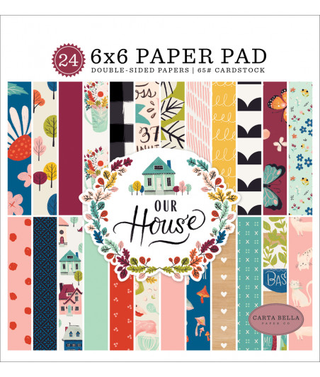 CARTA BELLA - Our House - 6x6 Inch Paper Pad