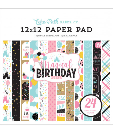 ECHO PARK - Magical Birthday Girl - 12x12  Pad Collection
