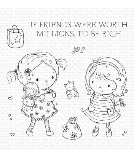 MY FAVORITE THINGS  - Clear Stamp - Million Dollar Friends