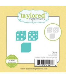 TAYLORED EXPRESSIONS -  Little Bits Dice