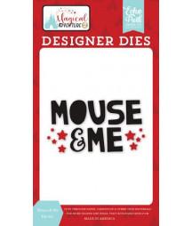 ECHO PARK DIES -   Mouse & Me