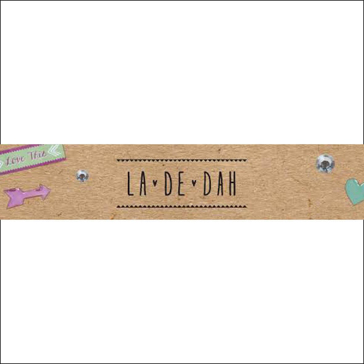 LA-DE-DAH